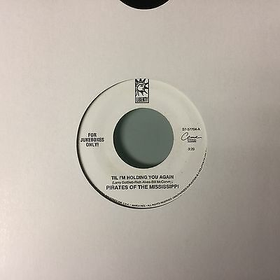 "7""  Pirates Of The Mississippi - Til I'm Holding You Again (Usa) Jukebox Only"