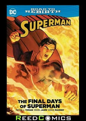SUPERMAN THE FINAL DAYS OF SUPERMAN GRAPHIC NOVEL Collects Crossover Issues