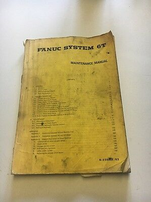 Fanuc System 6T Maintenance Manual Ser.# B-52005E