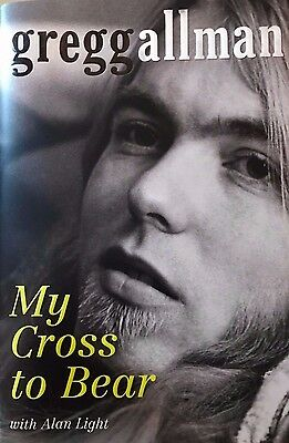 Gregg Allman Signed First Ed Book My Cross To Bear Autographed Copy