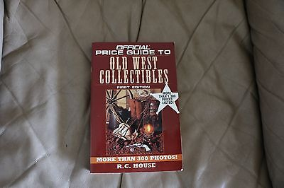 Official Price Guide To Old West Collectibles