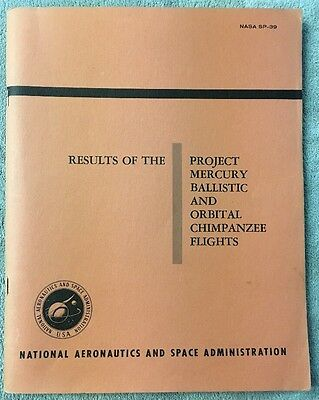 NASA Results of the Project Mercury Ballistic And Orbital Chimpanzee Flights1963