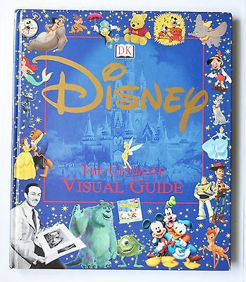 Disney The Ultimate Visual Guide (Dorling Kindersley) 2002 Hardback