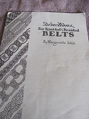 Booklet  for directions on Knotted & Braided Belts