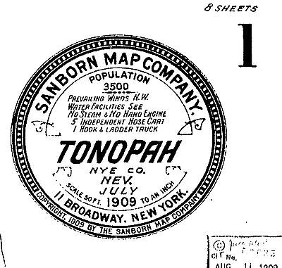 Tonopah, Nevada~Sanborn Map© sheets~8 maps made in 1909 on a CD
