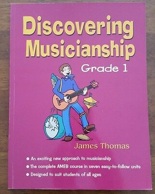 Discovering Musicianship Grade1 / James Thomas - AMEB