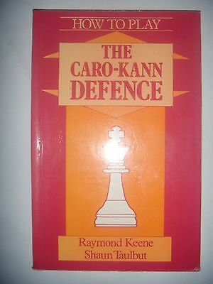 CHESS ECHECS: How to play The Caro-Kann Defence, 1989, BE