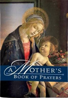 A Mother's Book of Prayers by Regina Press Malhame & Company 9780882710914