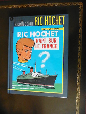 "Collection ""ric Hochet"" : N° 6 : ""rapt Sur Le France"" : Neuf"