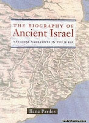 The Biography of Ancient Israel Ilana Pardes Paperback NEW Book