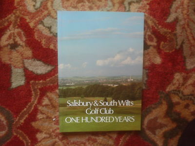 Salisbury And South Wilts Golf Club; One Hundred Years