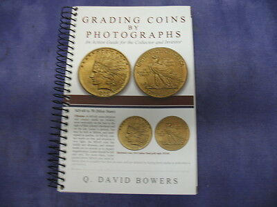 Grading Coins By Photographs An Action Guide For The Collector And Investor