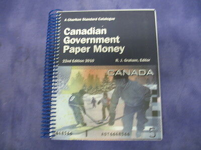 A Charlton Catalogue Canadian Government Paper Money 22nd Edition 2010