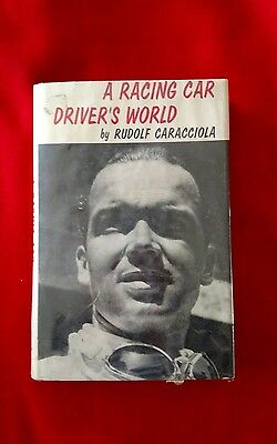 A Racing Car Drivers World by Rudolf Caracciola 1965 Library Copy