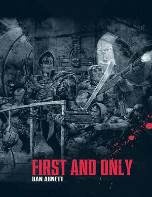 Warhammer 40K Legends Collection 8 First and Only  Dan Abnett Hardback  ~#173B