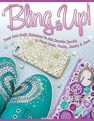 BLING IT UP! Book by Choly Knight - Add sparkle to phones, purses, jewellery