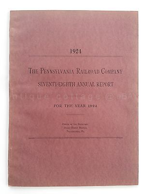 1924 vintage PENNSYLVANIA RAILROAD COMPANY ANNUAL REPORT 78th year PRR