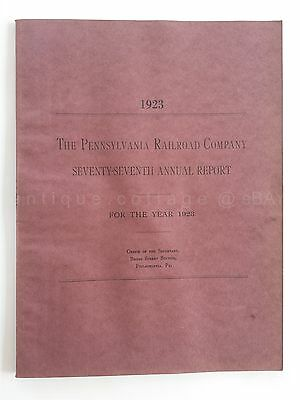 1923 vintage PENNSYLVANIA RAILROAD COMPANY ANNUAL REPORT 77th year PRR