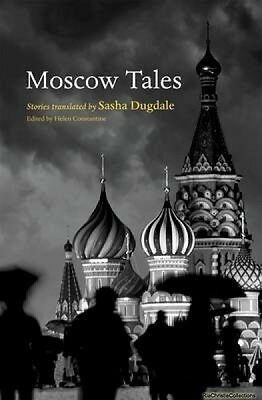 Moscow Tales Helen Constantine Paperback NEW Book