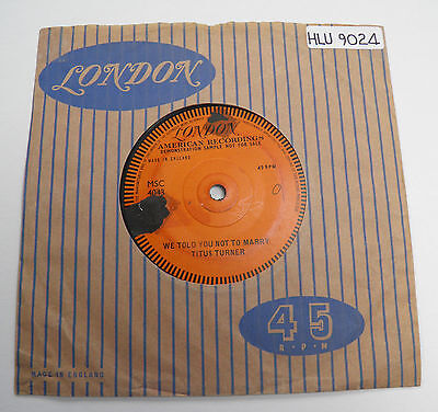 "Titus Turner-We Told You Not-UK Vinyl LONDON DEMO 7""-60s RnB Mod-1960-HEAR"