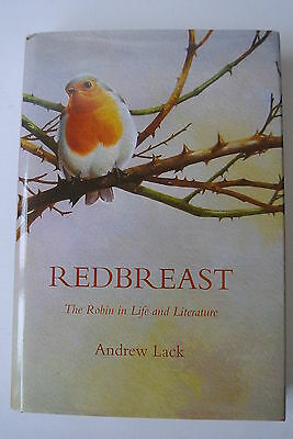 Redbreast The Robin in Life and Literature Andrew Lack 9780955382727 bird book