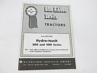 International Harvester Hydra-Touch 300 and 400 Series Service Manual