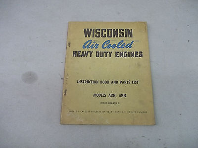 Wisconsin ABN,AKN Air Cooled Heavy Duty  Engines - Instruction Book & Parts List