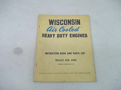 Wisconsin AEN,AENS Air Cooled Heavy Duty  Engines- Instruction Book &Parts List