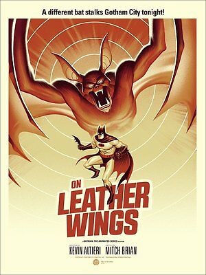 Mondo BATMAN ANIMATED - On Leather Wings poster. SEALED