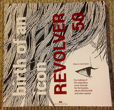 Beatles KLAUS VOORMANN SIGNED BOOK REVOLVER 50 BIRTH OF AN ICON 2017 PROOF RARE