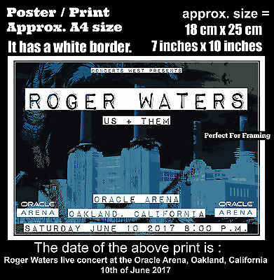 Roger Waters live Oracle Arena Oakland California 10th June 2017 A4 poster print