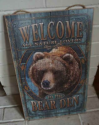 WELCOME TO THE BEAR DEN Grizzly Hunting Lodge Man Cave Cabin Home Decor Sign NEW