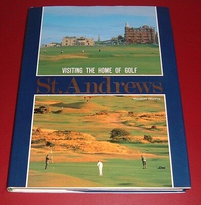 St Andrews Visiting the Home of Golf by Masakuni Akiyama Course Photographs 1st