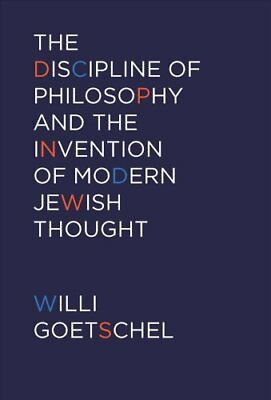 The Discipline of Philosophy and the Invention of Modern Jewish... 9780823244966