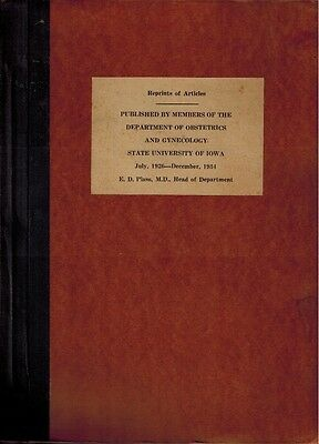 1926-34 SIGNED OB/GYN Obstetrics Gynecology State University of Iowa 52 Articles