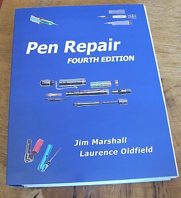 Pen Repair Fourth edition by Jim Marshall & Laurence Oldfield