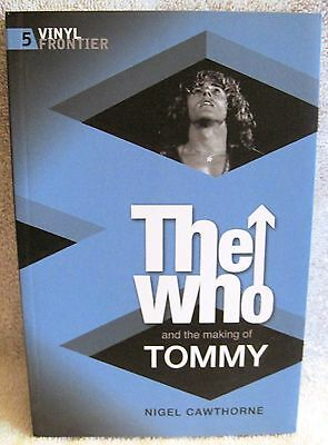 Brand-New - The Who And The Making Of Tommy - Softcover Book - Mint Condition!