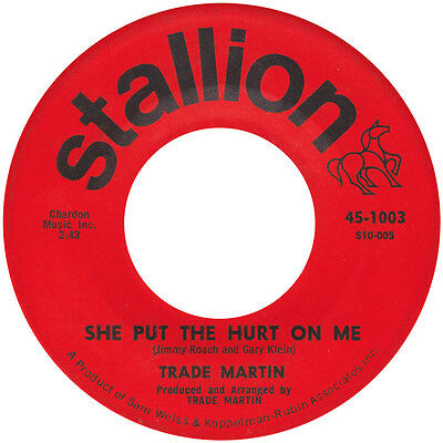 SHE PUT THE HURT ON ME Trade Martin *NORTHERN SOUL*