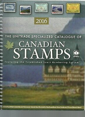 2016 Unitrade Specialized Catalogue of Canadian Stamps