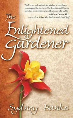 The Enlightened Gardener by Sydney Banks 9781772130201 (Paperback, 2016)