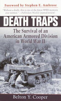 Death Traps The Survival of an American Armored Division in Wor... 9780891418146