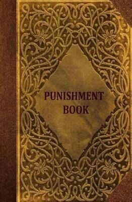 Punishment Book A Blank Register for Record Keeping 9781511635295