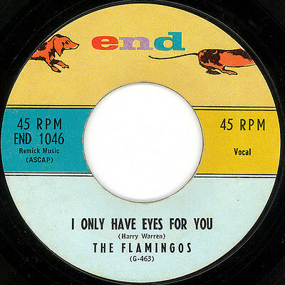 I ONLY HAVE EYES FOR YOU The Flamingos *CLASSIC DOO WOP*