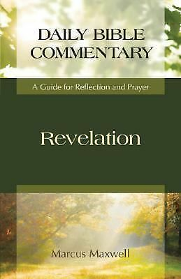 Revelation: A Guide for Reflection and Prayer (Daily Bible Commentary) BRAND NEW