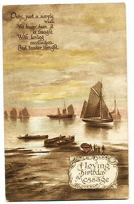 Vintage 1920 greetings postcard A Loving Birthday Message with boats + verse