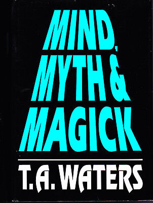 Mind, Myth & Magick by T.A. Waters Mentalism Psychic Mindreading Magic Book-OOP