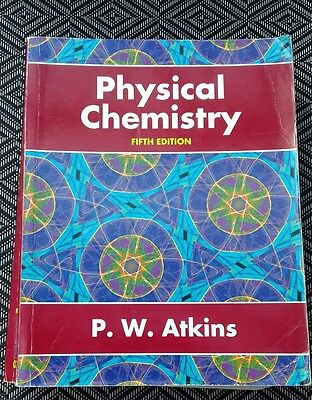 Physical Chemistry FIFTH Edition by P.W. Atkins. VERY GOOD