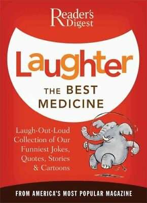 Laughter the Best Medicine: More Than 600 Jokes, Gags & Laugh L... 9780895779779