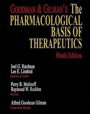 Goodman and Gilman's the Pharmacological Basis of Therapeutics (1996, Hardcover)