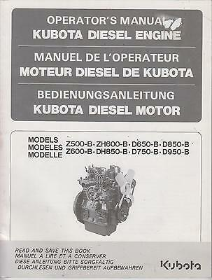 Kubota Z500B Z600B Zh600B D650B D750 D850B Dh850B D950B Diesel Eng.owners Manual